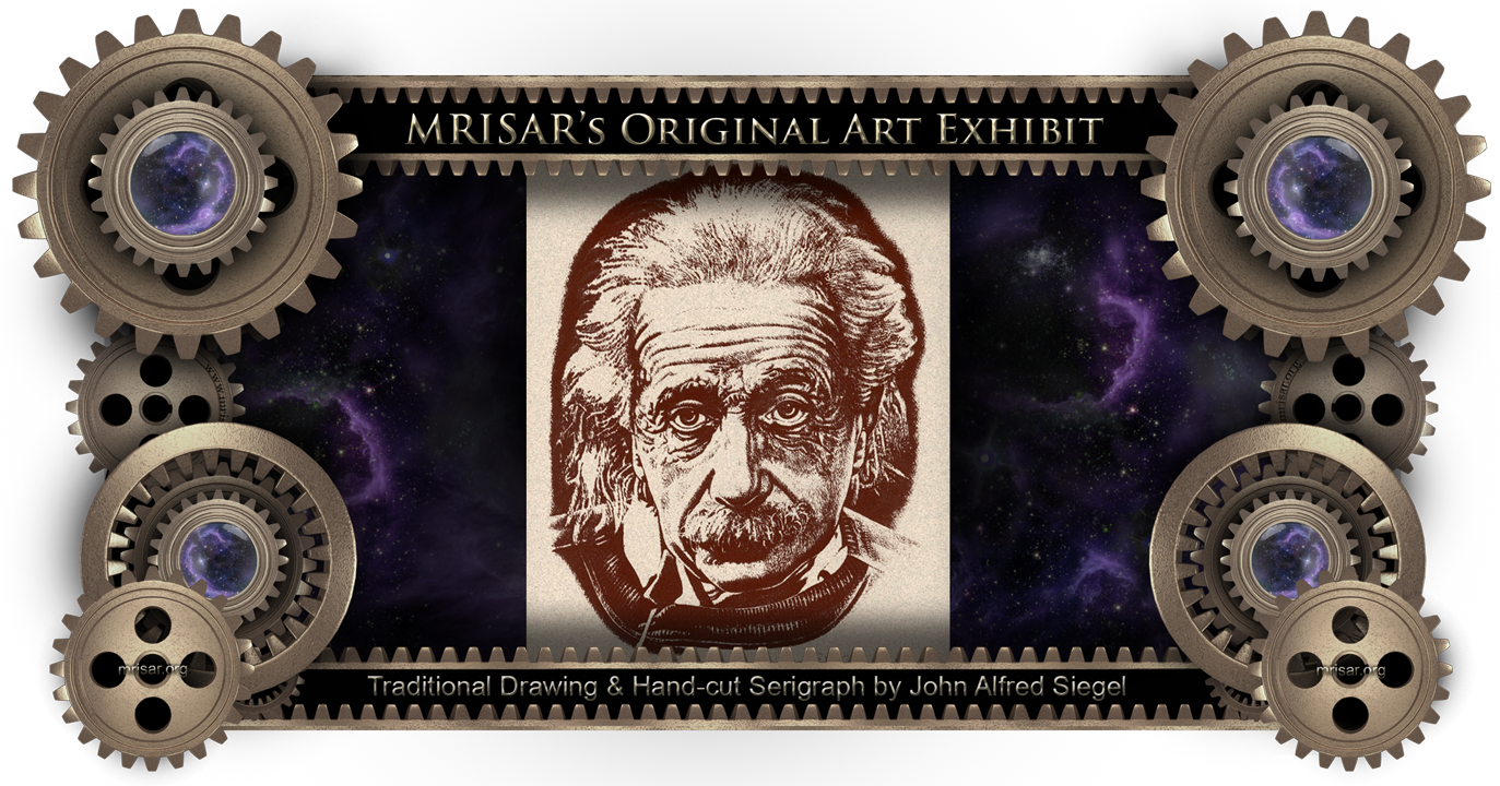 Albert Einstein. This is an Original Hand cut serigraph by John Alfred Siegel, an awarded, published and exhibited, multi-disciplined artist and Zoo Keeper and Zoo Display Artist for the Detroit Zoo. He passed in 1988. He is the father of John Adrian Siegel and the Grandfather of Autumn Marie and Aurora Anne Siegel, all members of the MRISAR R&D Team.