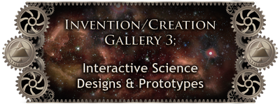 MRISAR's Invention & Creation Gallery 3;   Interactive Science Designs & Prototypes