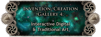 MRISAR's Invention & Creation Gallery 4;   Interactive Digital & Traditional Art Gallery; 3 Generations of Artists-Engineers