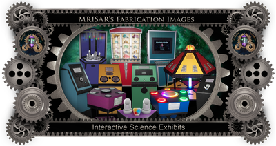 MRISAR's Exhibit Fabrication ​Images for our Interactive Science Exhibits