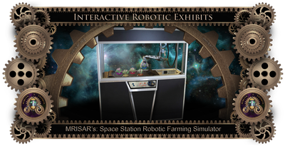 MRISAR's Exhibit Fabrication ​Images for the MRISAR's Simulator Space Station Robotic Farming Exhibit