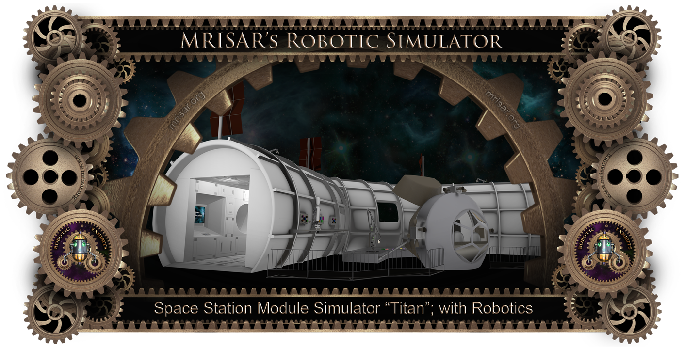 Space Exhibit; Space Station Titan Module Simulator with Interactive, Interchangeable Elements by MRISAR