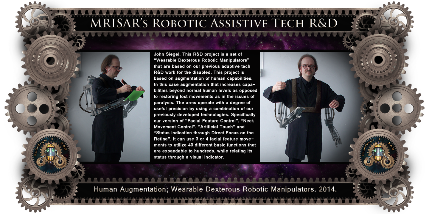 Robotics Interface Device with Facial Feature Controlled Robotics and Artificial sense of touch. MRISAR's Wearable Dexterous Robotic Manipulators are