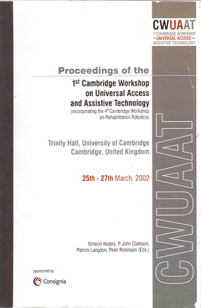 "MRISAR's Cybernetics and Robotics; was published by Cambridge University's international conference on adaptive technologies, ""CWUAAT"", (Cambridge Workshop on Universal Access and Assistive Technology) in March of 2002."