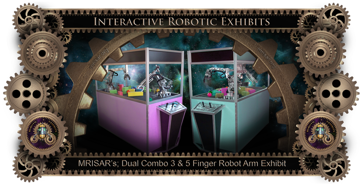 Robotic Exhibit; MRISAR's Dual Combo 3 & 5 Finger Robotic Arm Exhibit